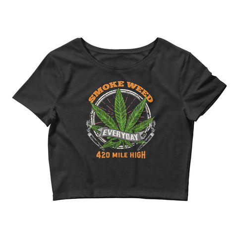 Womens Smoke Weed Everyday Crop Top - 420 Mile High