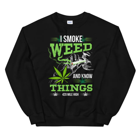 I Smoke Weed Sweatshirt Black Color | 420 Mile High