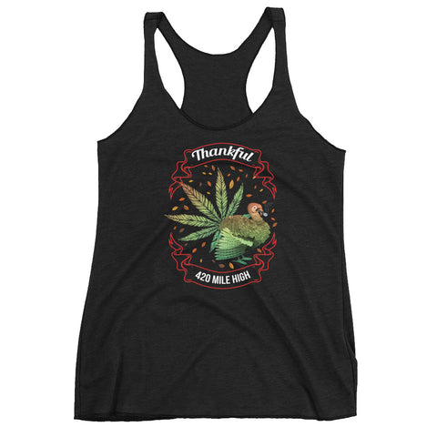 Women's Thankful For Weed Racerback Tank Top - 420 Mile High