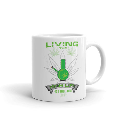 Living The High Life Weed Coffee Mug - 420 Mile High