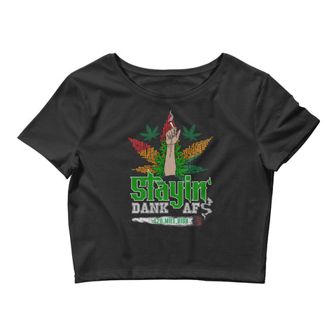 Women's Stayin Dank AF Crop Top | 420 Mile High