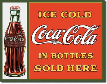 Tin Sign Coke Sold Here In Bottles - aomega-products