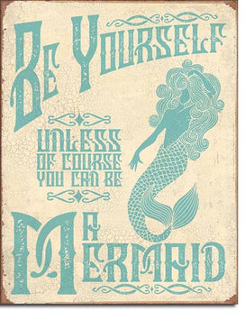 Be Yourself   Be A Mermaid - aomega-products