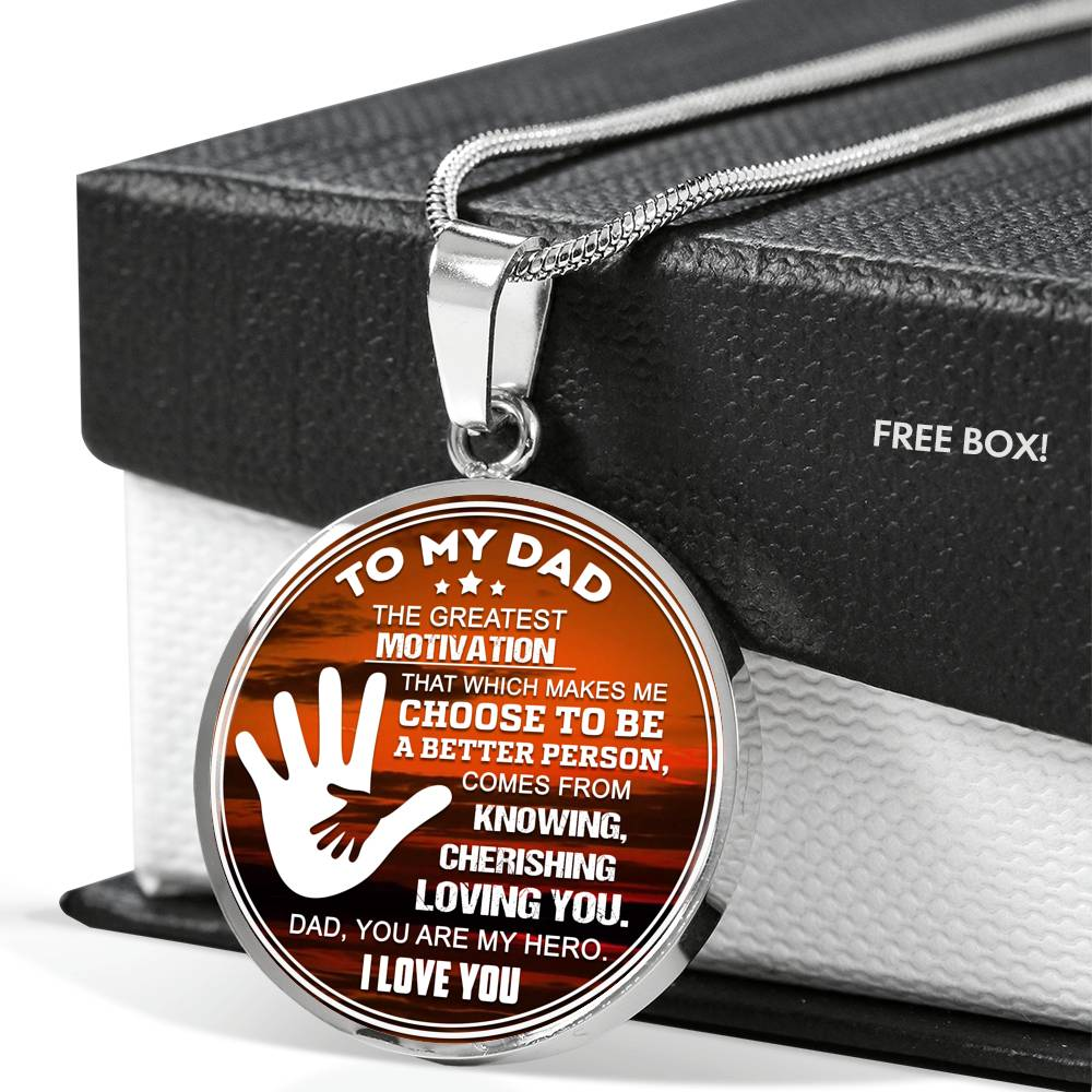 The Greatest Motivation My Dad Luxury Necklace For Fathers!