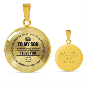 To My Son Never Forget I Love You Necklace!