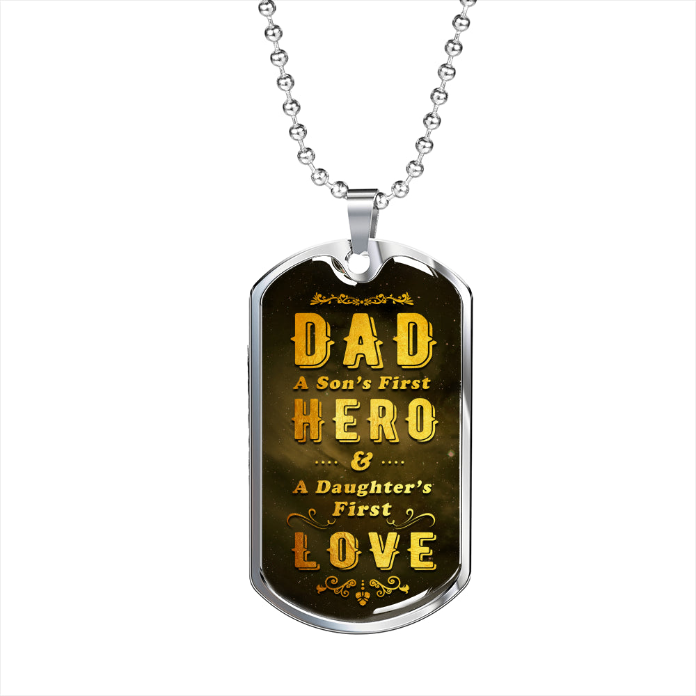 Dad is Son's First Hero Luxury Tag For Fathers!