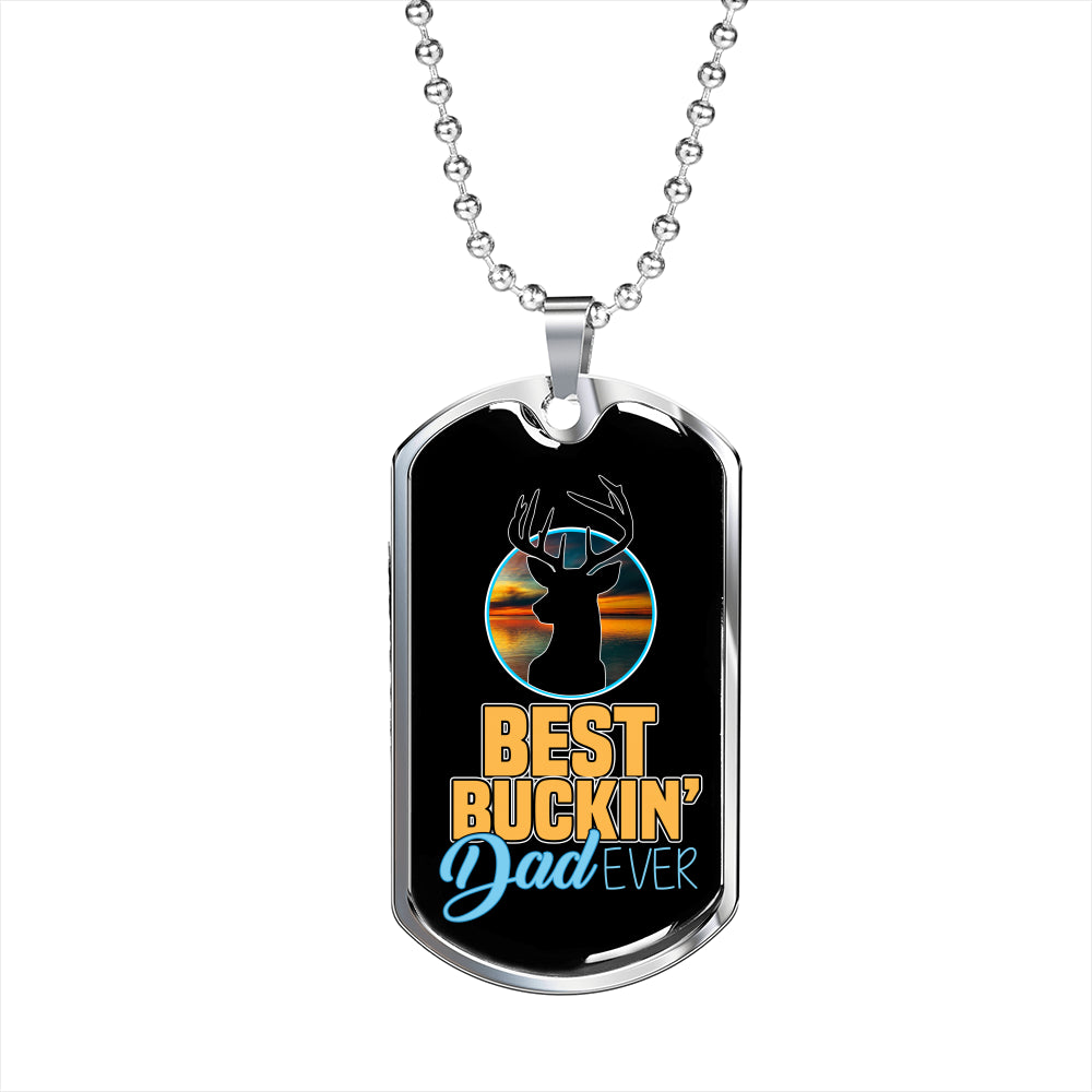 My Best Buckin Dad Ever Luxury Gift Tag For Fathers!