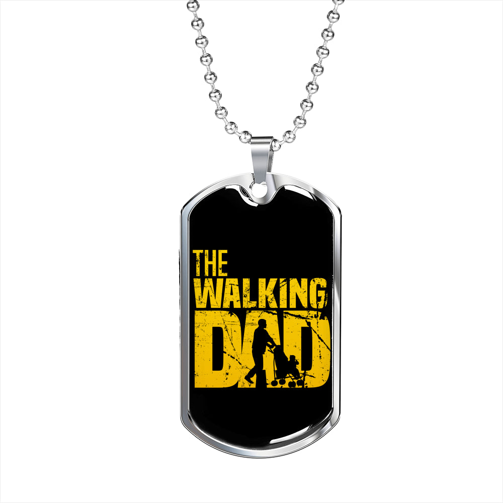The Walking Dad Tag For Fathers!