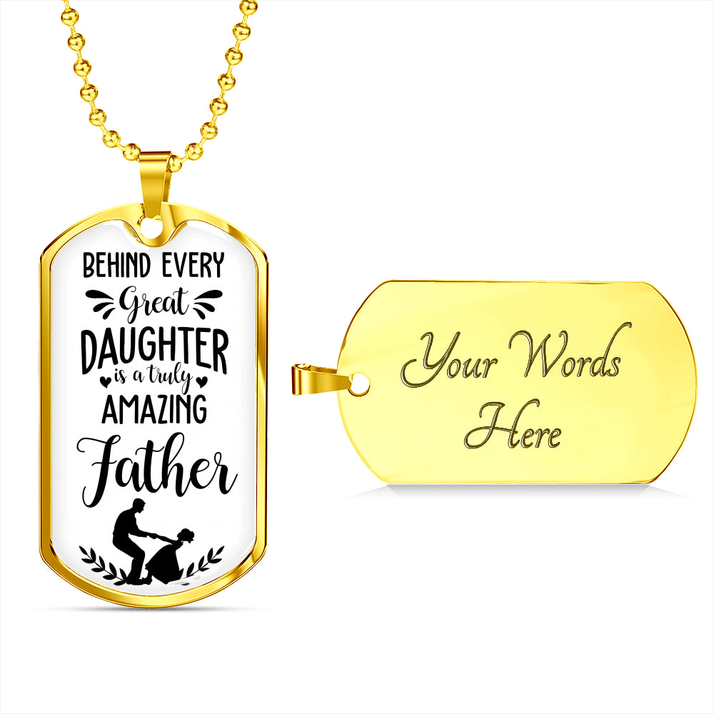 Behind Every Great Daughter is an Amazing Dad Gift Tag For Fathers!