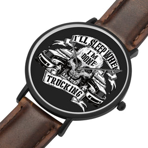 Father's Day Gift 2020, I will Sleep When I'm Done Trucking Luxury Watch Personalized Gift For Dad