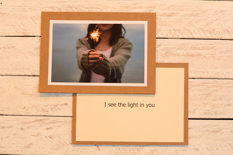 i see the light in you