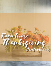 Load image into Gallery viewer, Modern Farmhouse Thanksgiving
