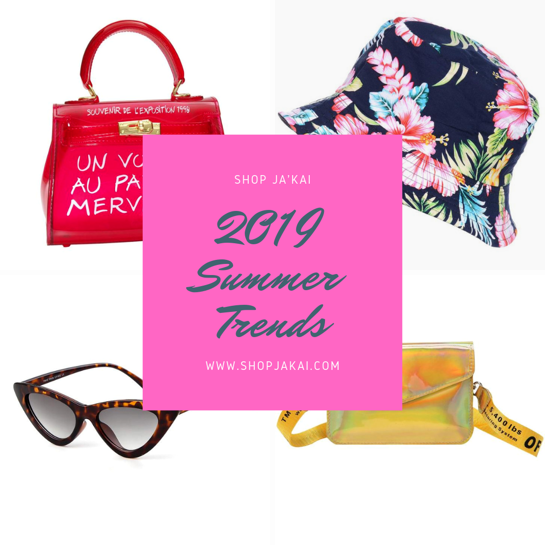 Hot Trends for Summer 2019