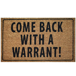 Ninamar Door Mat Come Back with a Warrant Natural Coir - 75 x 45 cm - Foot Matters