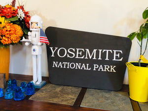 """Yosemite"" National Park Sign"