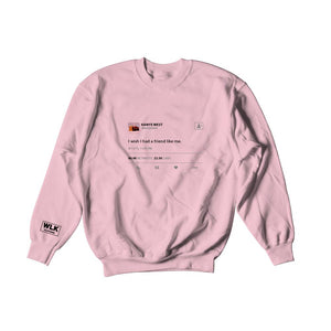 I Wish I Had A Friend Like Me Sweatshirt | Light Pink