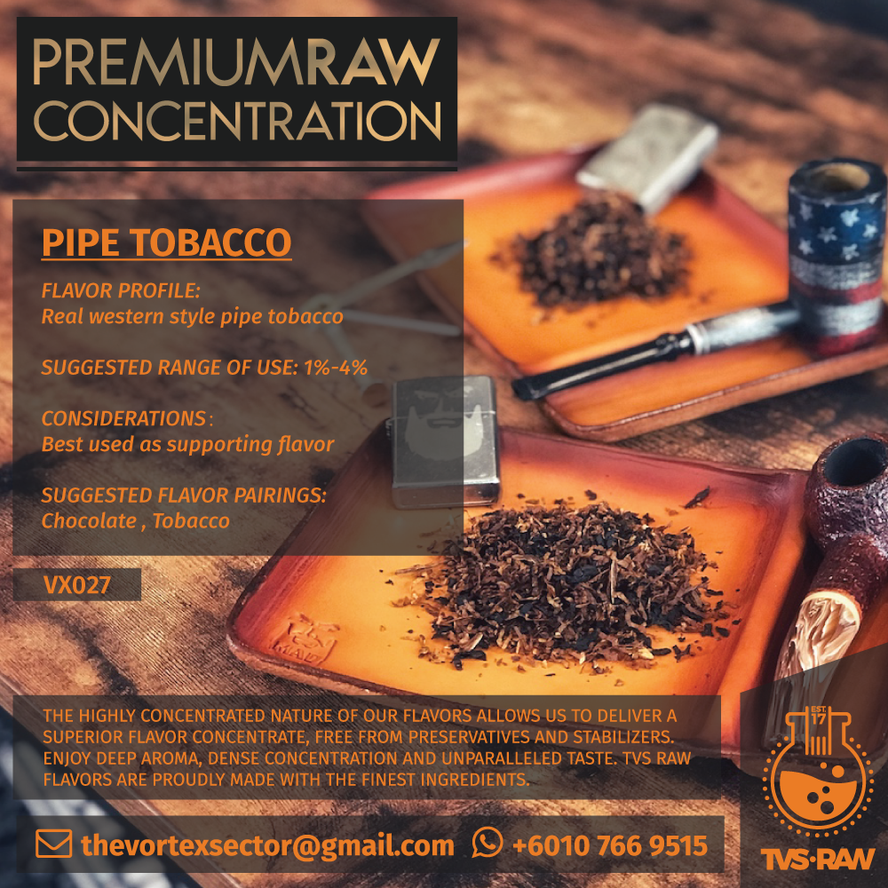 CONCENTRATE RAW : VX027 PIPE TOBACCO