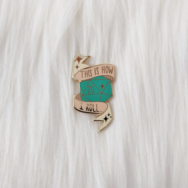Nat20 - This is How I Roll - Enamel Pin