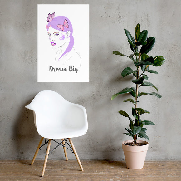 Dream Big - Photo paper poster