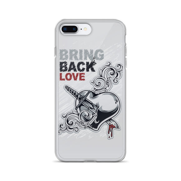 Bring back love - iPhone Case