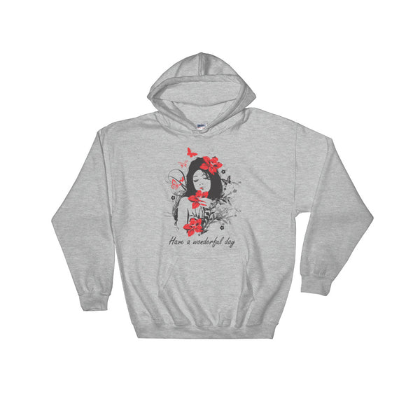 Have a wonderful day - Hooded Sweatshirt