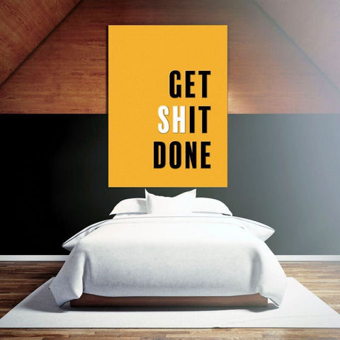 GET (SH) IT DONE- Motivational Quote Typography Pop Art - Canvas Wrap