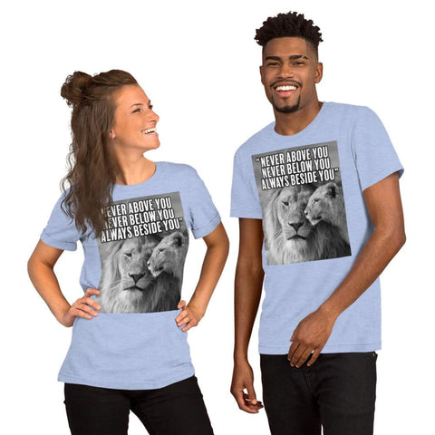 Image of Never Above You Never Below You Always Beside You - Lion Couple Mens Womens Unisex Tee T-Shirt - Heather Blue / S