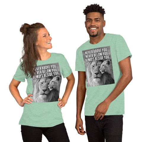 Image of Never Above You Never Below You Always Beside You - Lion Couple Mens Womens Unisex Tee T-Shirt - Heather Prism Mint / XS