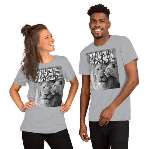 Image of Never Above You Never Below You Always Beside You - Lion Couple Mens Womens Unisex Tee T-Shirt - Silver / S