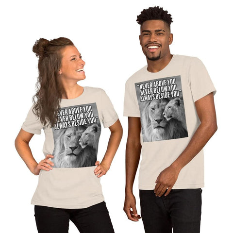 Image of Never Above You Never Below You Always Beside You - Lion Couple Mens Womens Unisex Tee T-Shirt - Soft Cream / S