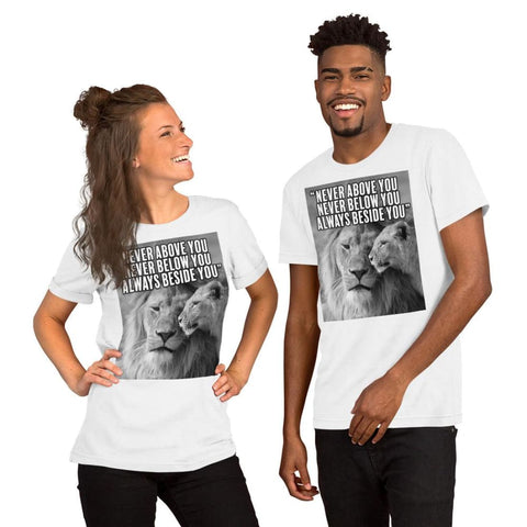 Image of Never Above You Never Below You Always Beside You - Lion Couple Mens Womens Unisex Tee T-Shirt - White / XS