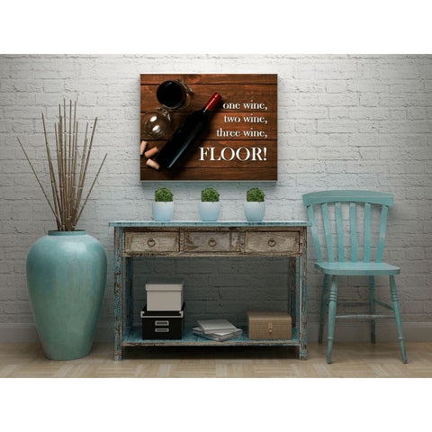 Image of One wine two wine three wine FLOOR! Wine Quote Wall Art Canvas Wrap