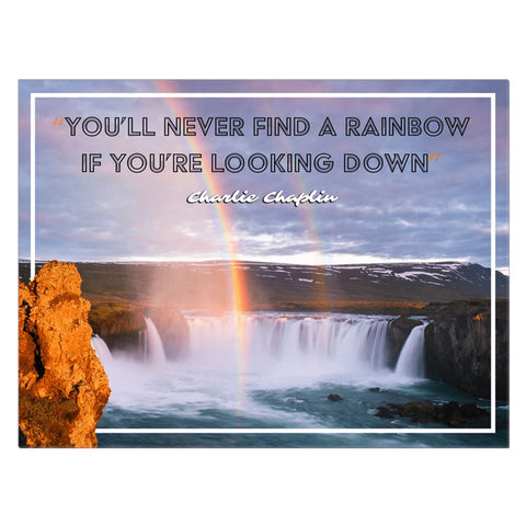 Image of Youll never find a rainbow if youre looking down Charlie Rainbow Quote Canvas Wrap - 30x40 inch