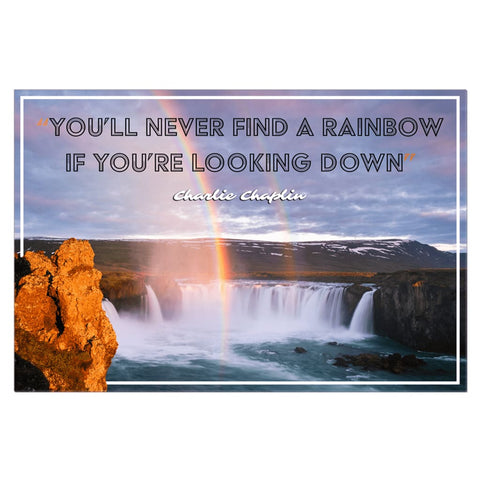 Image of Youll never find a rainbow if youre looking down Charlie Rainbow Quote Canvas Wrap - 32x48 inch