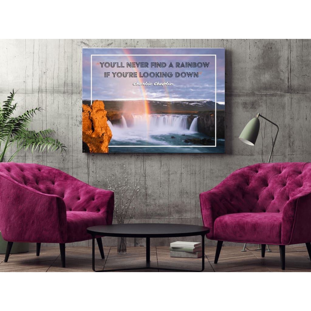 Youll never find a rainbow if youre looking down Charlie Rainbow Quote Canvas Wrap