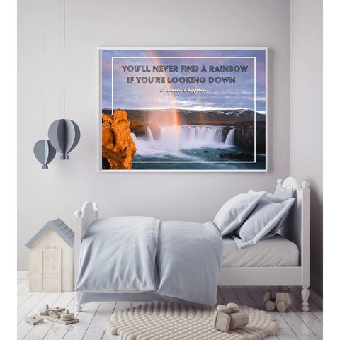Image of Youll never find a rainbow if youre looking down Charlie Rainbow Quote Canvas Wrap