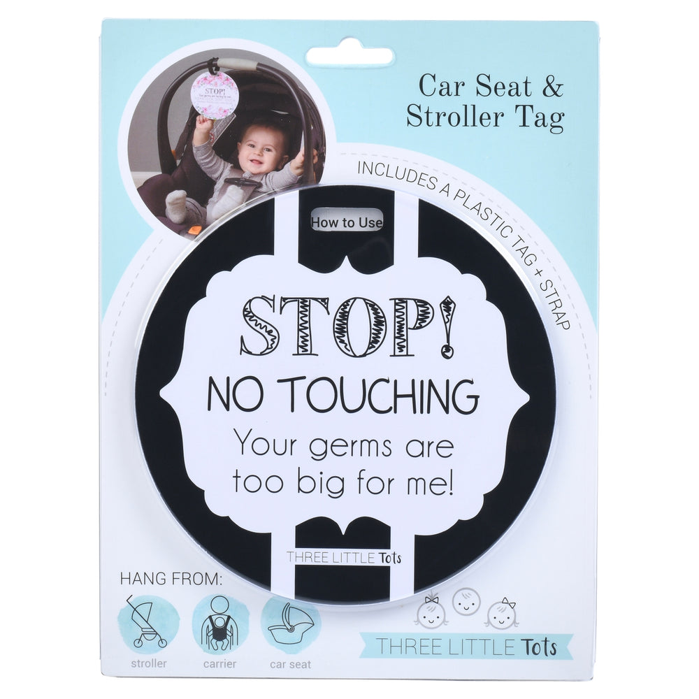 Black and White No Touching Car Seat and Stroller Tag
