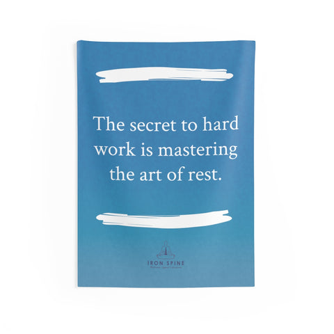 """The secret to hard work is mastering the art of rest."""