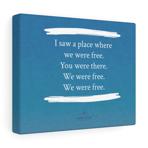 Poetry Canvas: We were free.