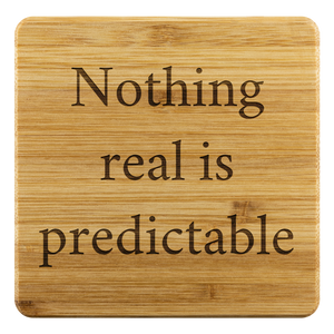 Nothing real is predictable