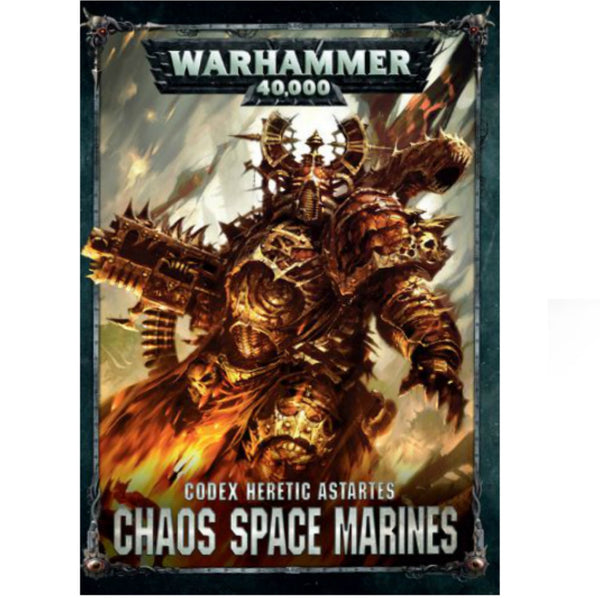Warhammer 40K Chaos Space Marines Codex Heretic Astartes