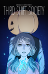 Third Shift Society Issue 1