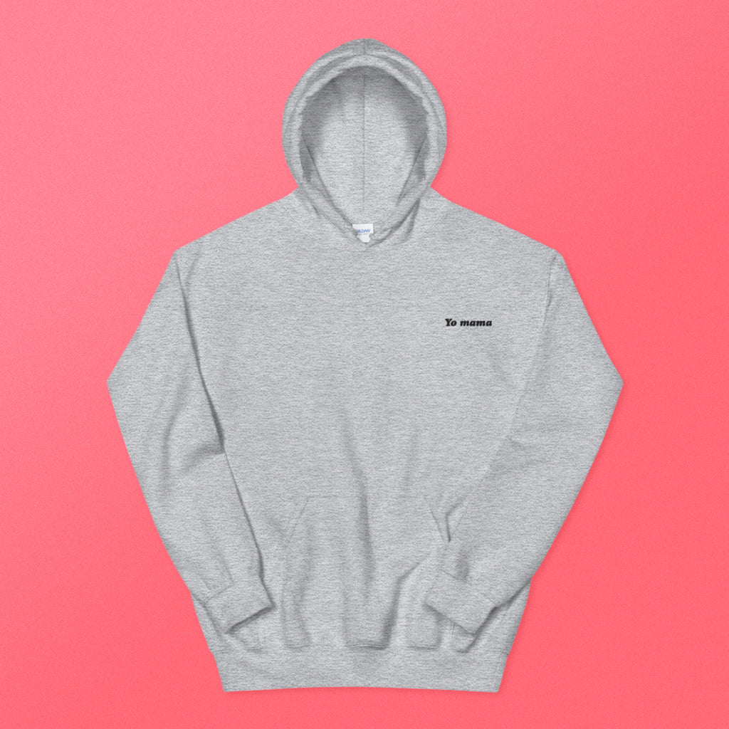 Yo Mama Embroidered Hoodie - The Andy $hop
