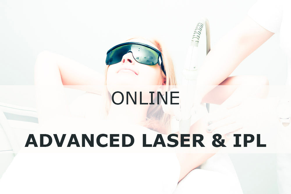 Online ADVANCED Laser and Intense Pulsed Light Accreditation Course (Applied Cosmetic Practice)