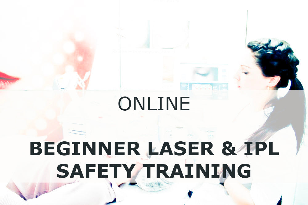 Online BEGINNER Laser & Intense Pulsed Light (IPL) Safety Training Course (Cosmetic Practice)