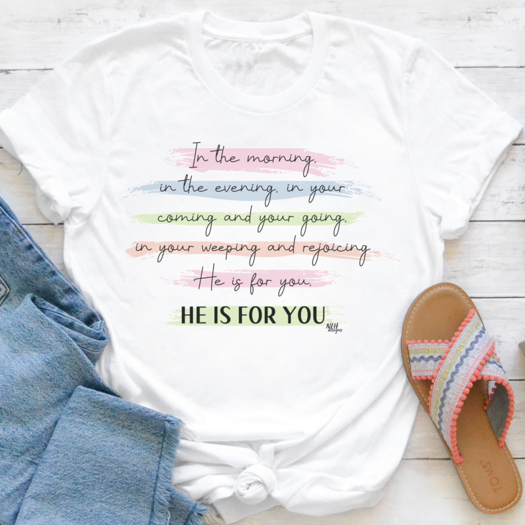 He Is For You Short Sleeve T-Shirt