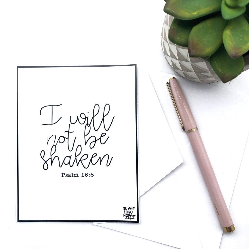 I will not be shaken Notecard