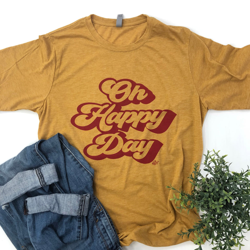 Oh Happy Day Short Sleeve T-Shirt