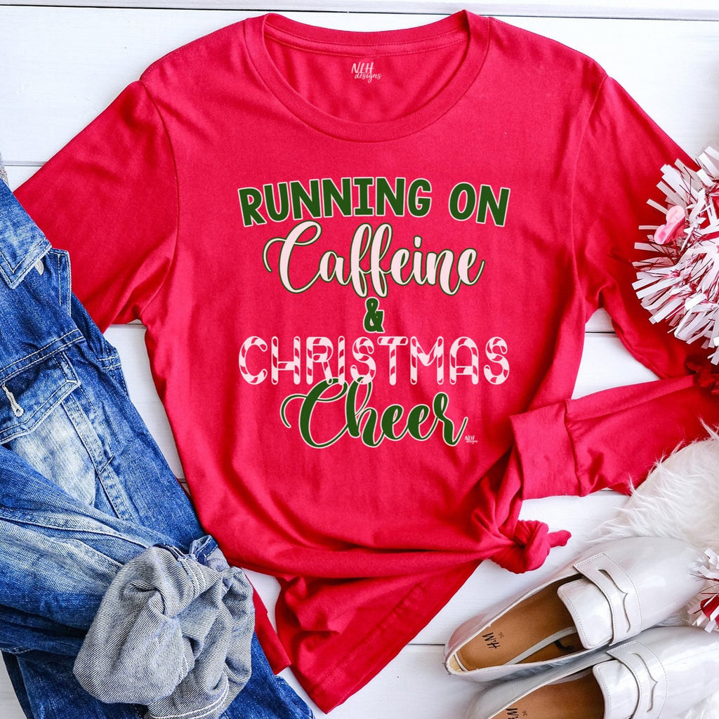 Running on Caffeine and Christmas Cheer Long Sleeve Tee