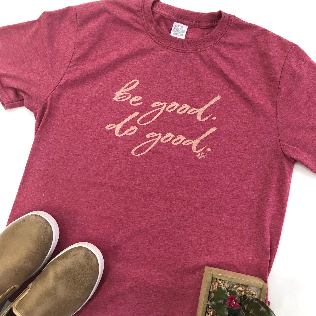 Be Good, Do Good Short Sleeve T-Shirt